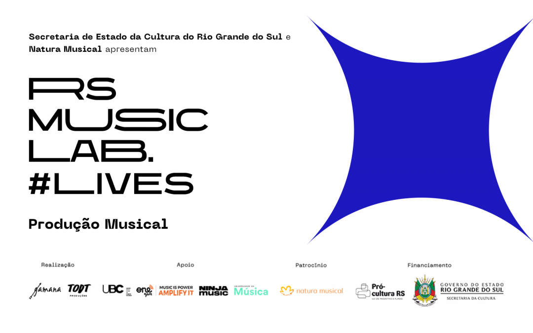 RS Music LAB # Lives | Produção Musical